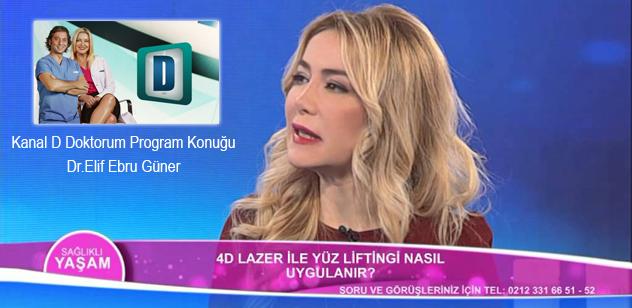 Kanal D Doktorum Programı konuğu Dr.Elif Ebru Güner